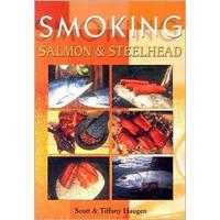 Smoking Salmon & Steelhead (Tiffany Haugen)